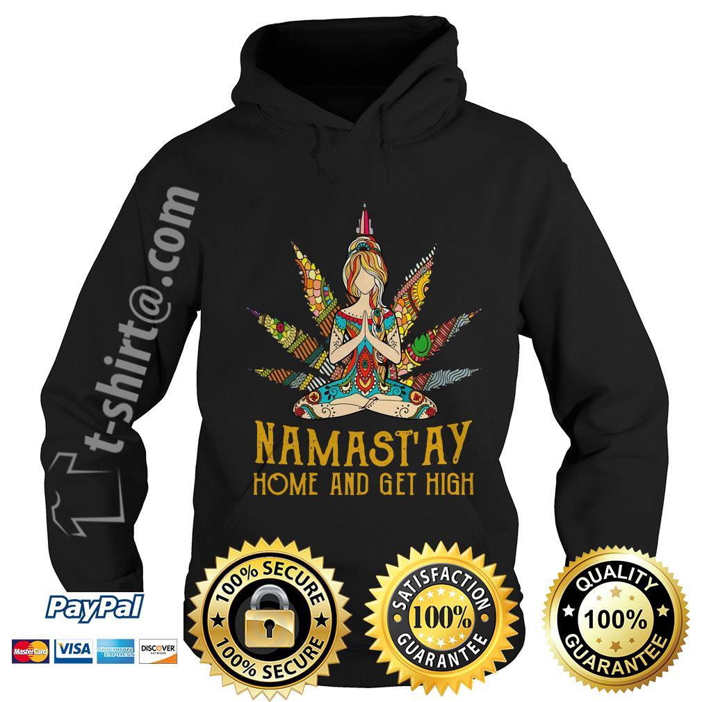Hippie yoga girl Namastay home and get high Hoodie