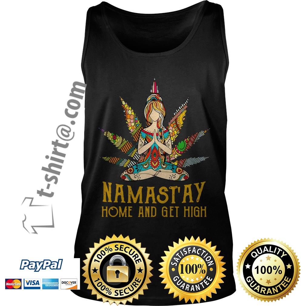 Hippie yoga girl Namastay home and get high Tank top