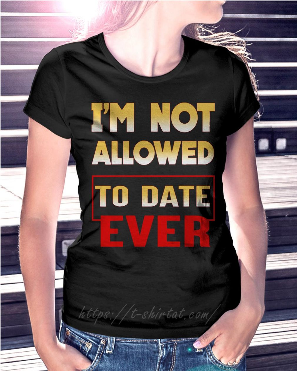 I'm not allowed to date ever