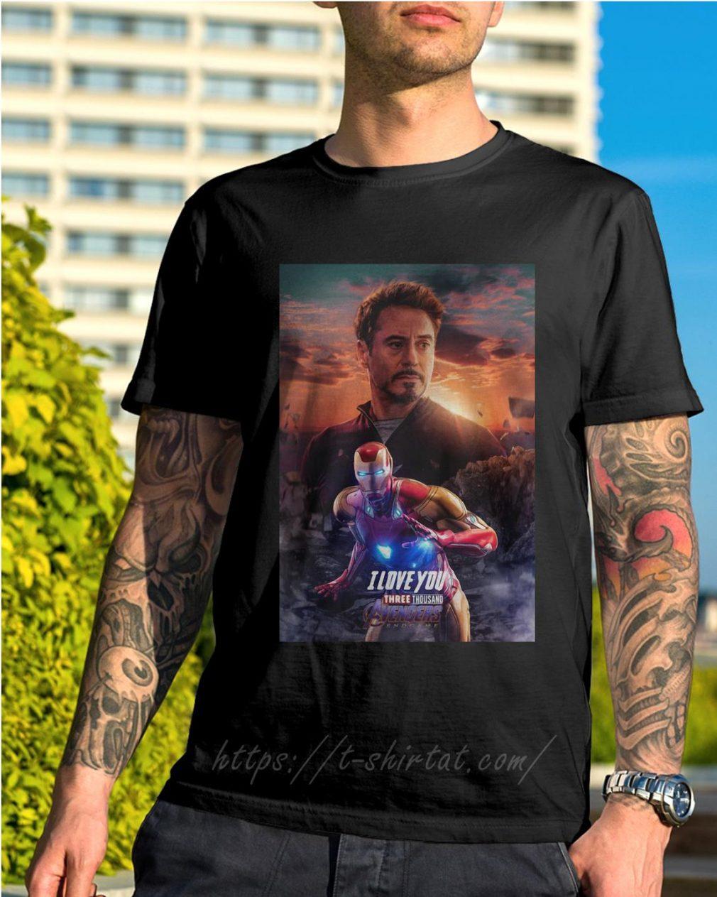 Iron man I love you three thousand Avengers endgame shirt