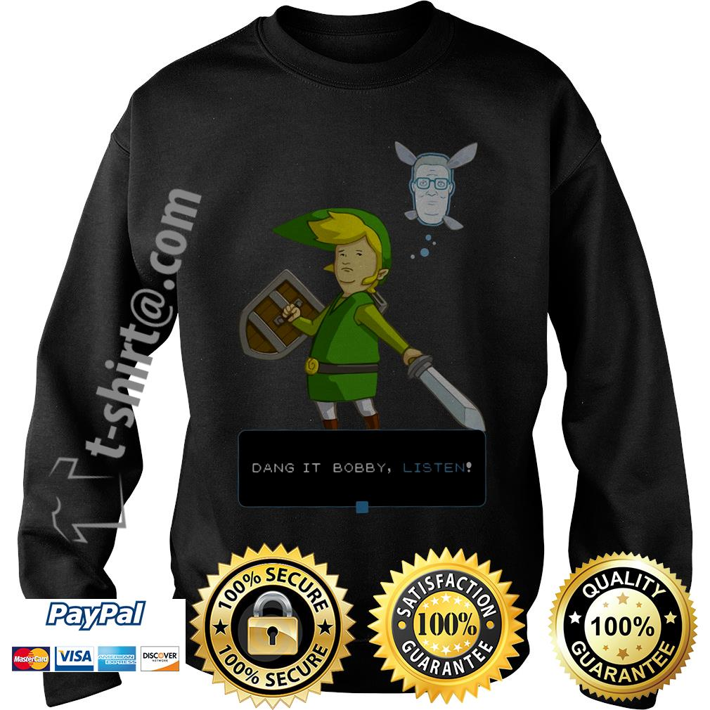 King of the hill link from Zelda and Navi Dang it Bobby listen Sweater