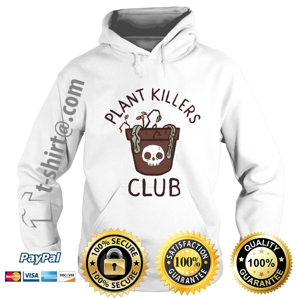 lxromero plant killers club Hoodie