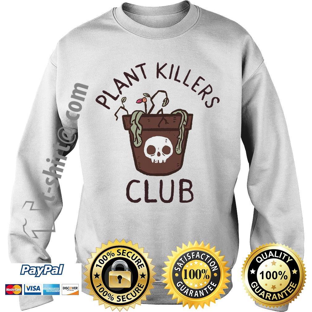 lxromero plant killers club Sweater