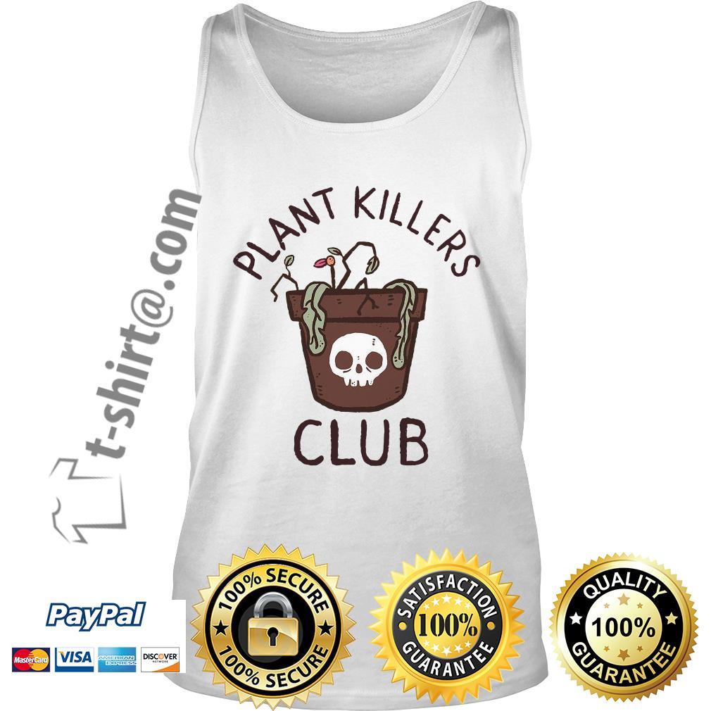 lxromero plant killers club Tank top