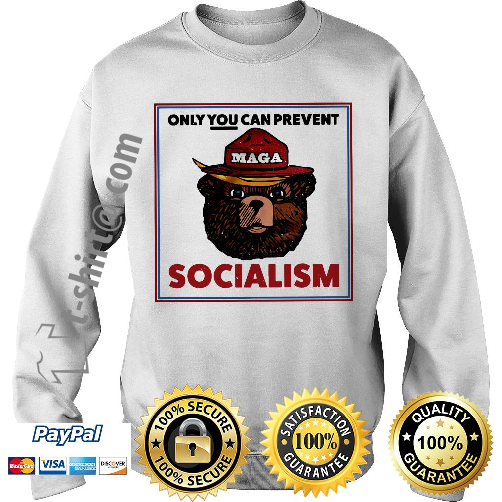 Maga bear only you can prevent socialism Sweater