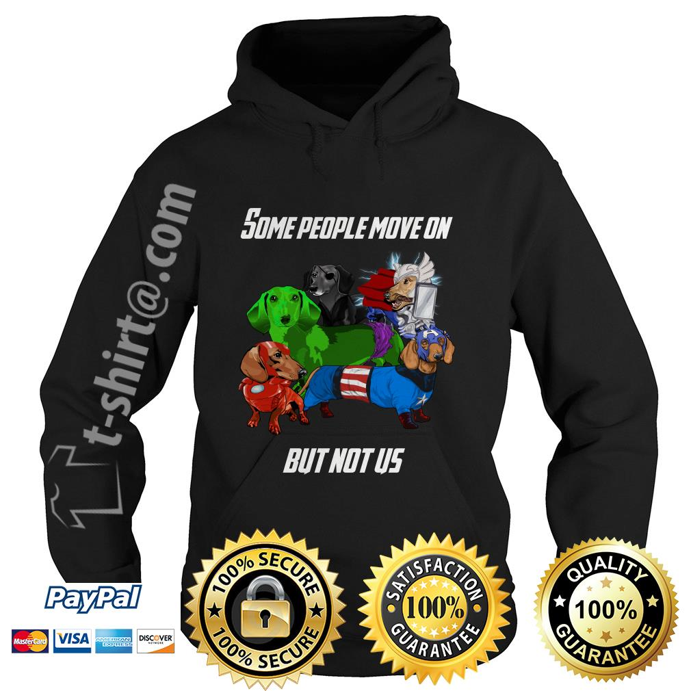 Marvel Avengers endgame Dachshund some people move on but not us Hoodie