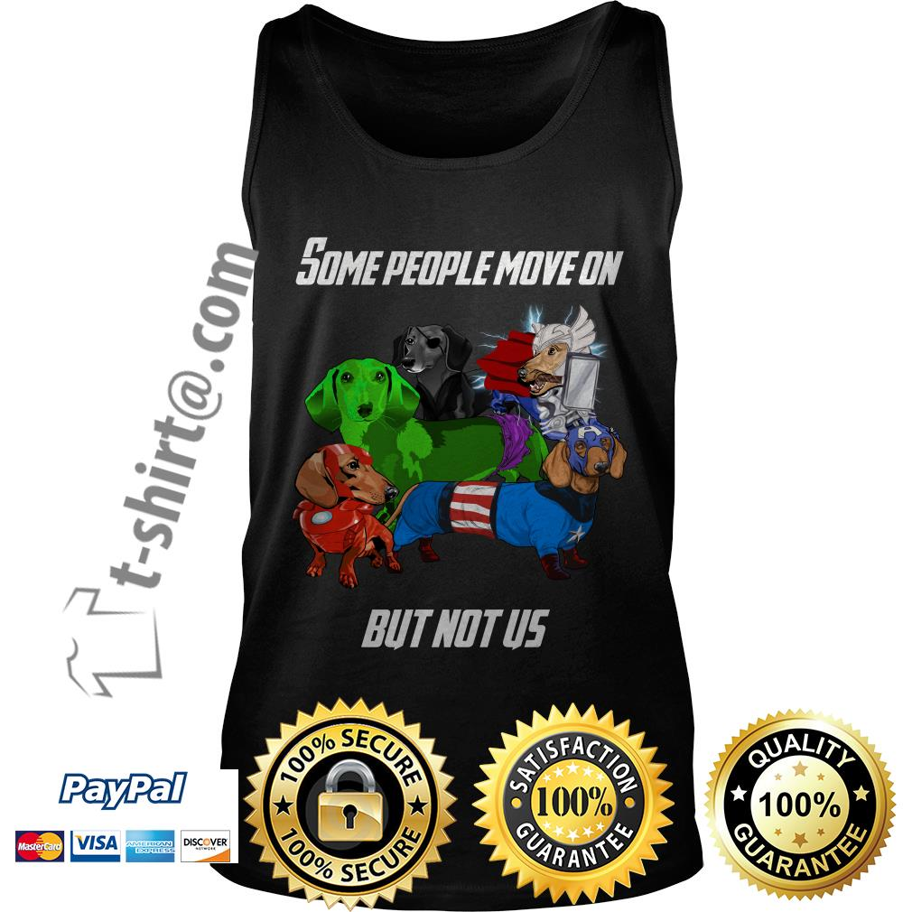 Marvel Avengers endgame Dachshund some people move on but not us Tank top