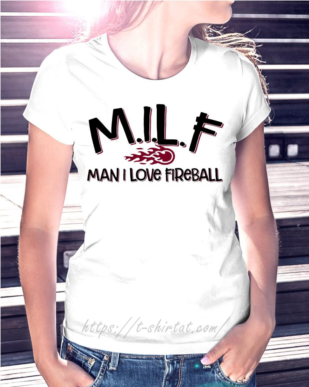 MILF man I love fireball