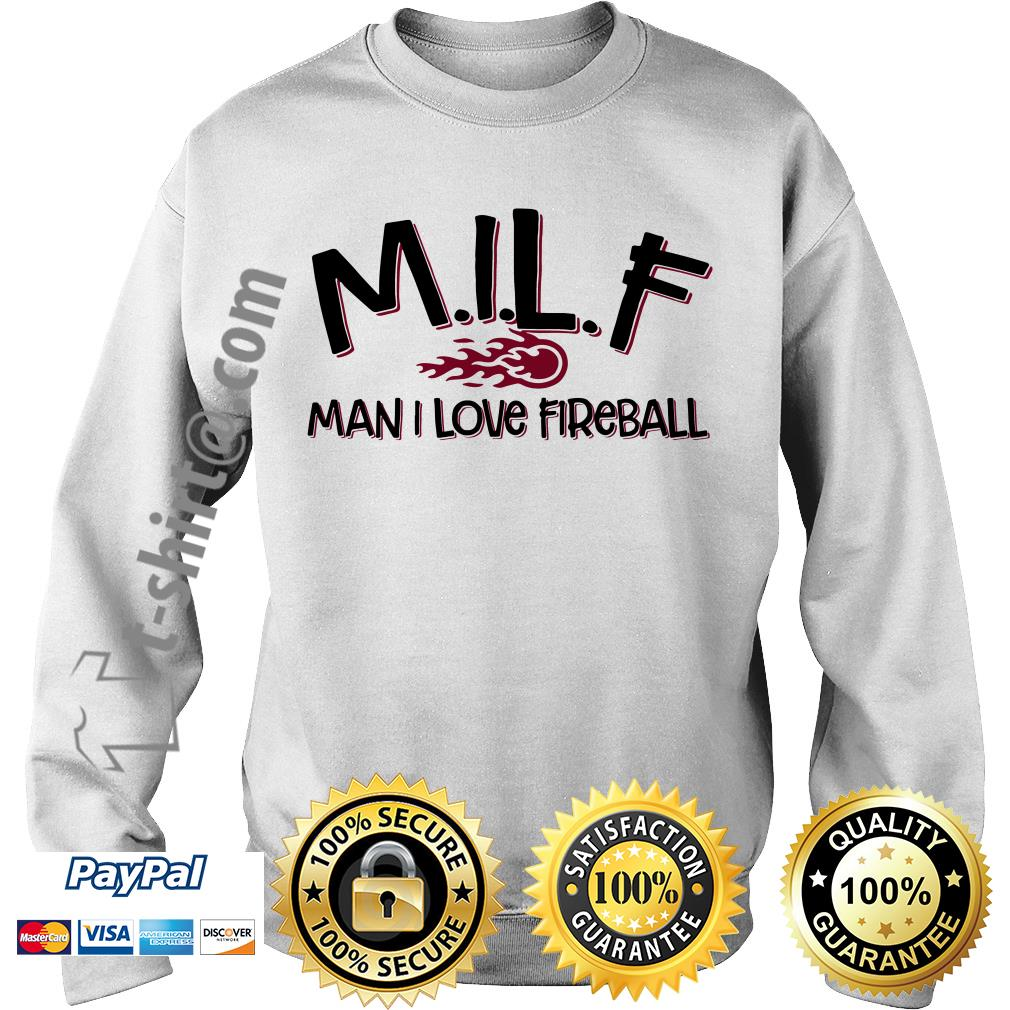 MILF man I love fireball Sweater