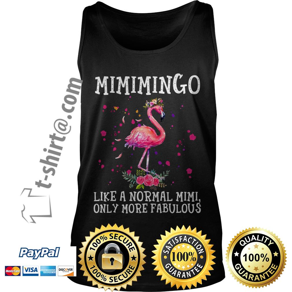 Mimimingo like a normal Mimi only more fabulous Tank top