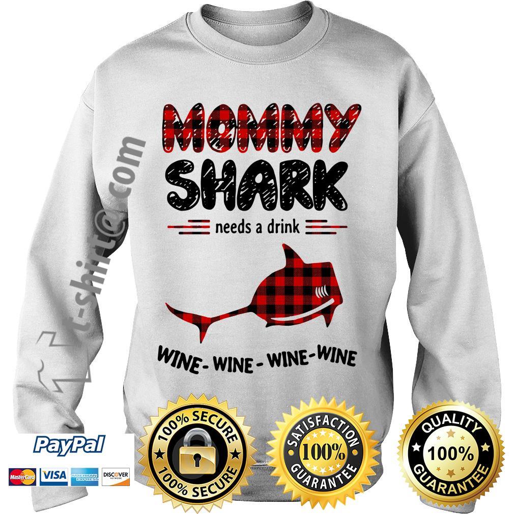 Mommy shark needs a drink wine wine wine wine Sweater
