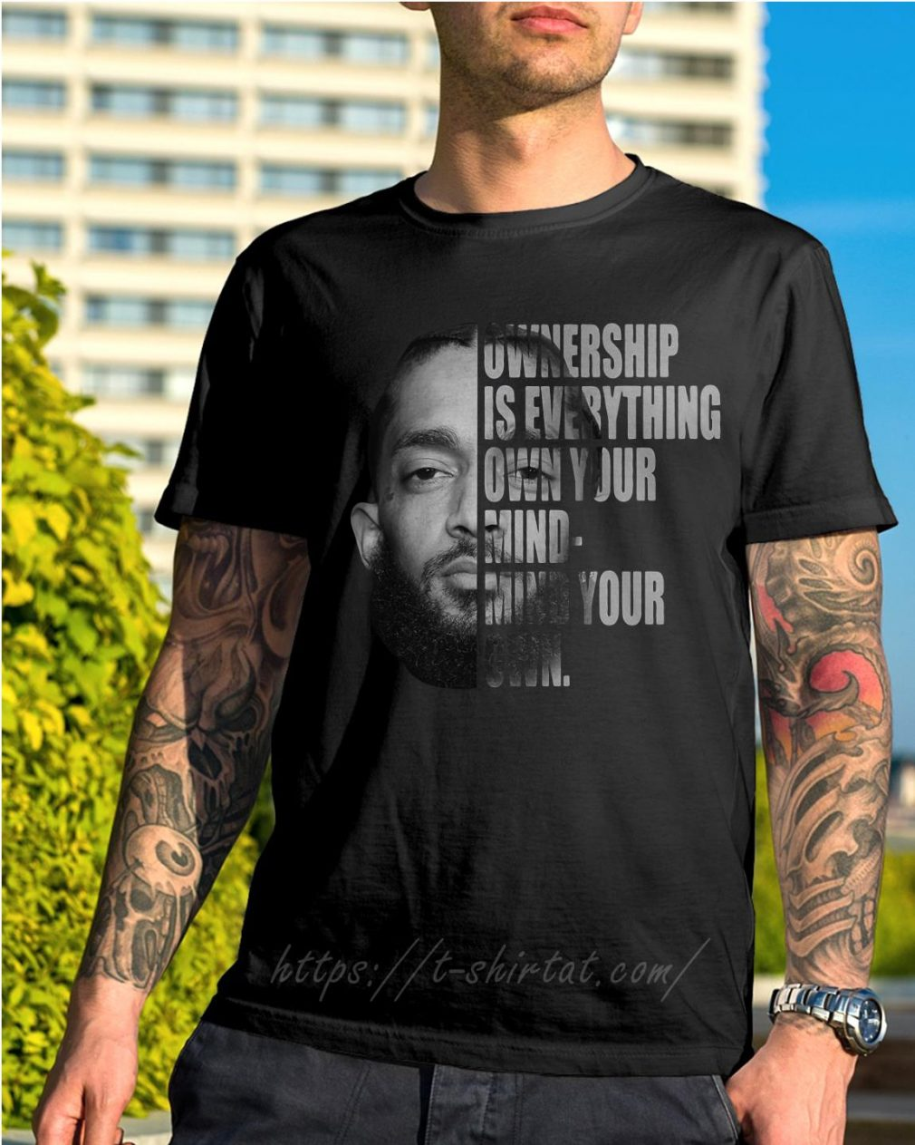 Nipsey Hussle ownership is everything own your mind-mind your own shirt