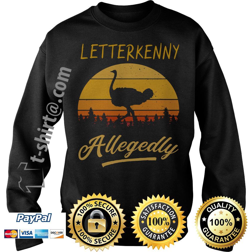 Ostrich Letterkenny allegedly retro Sweater