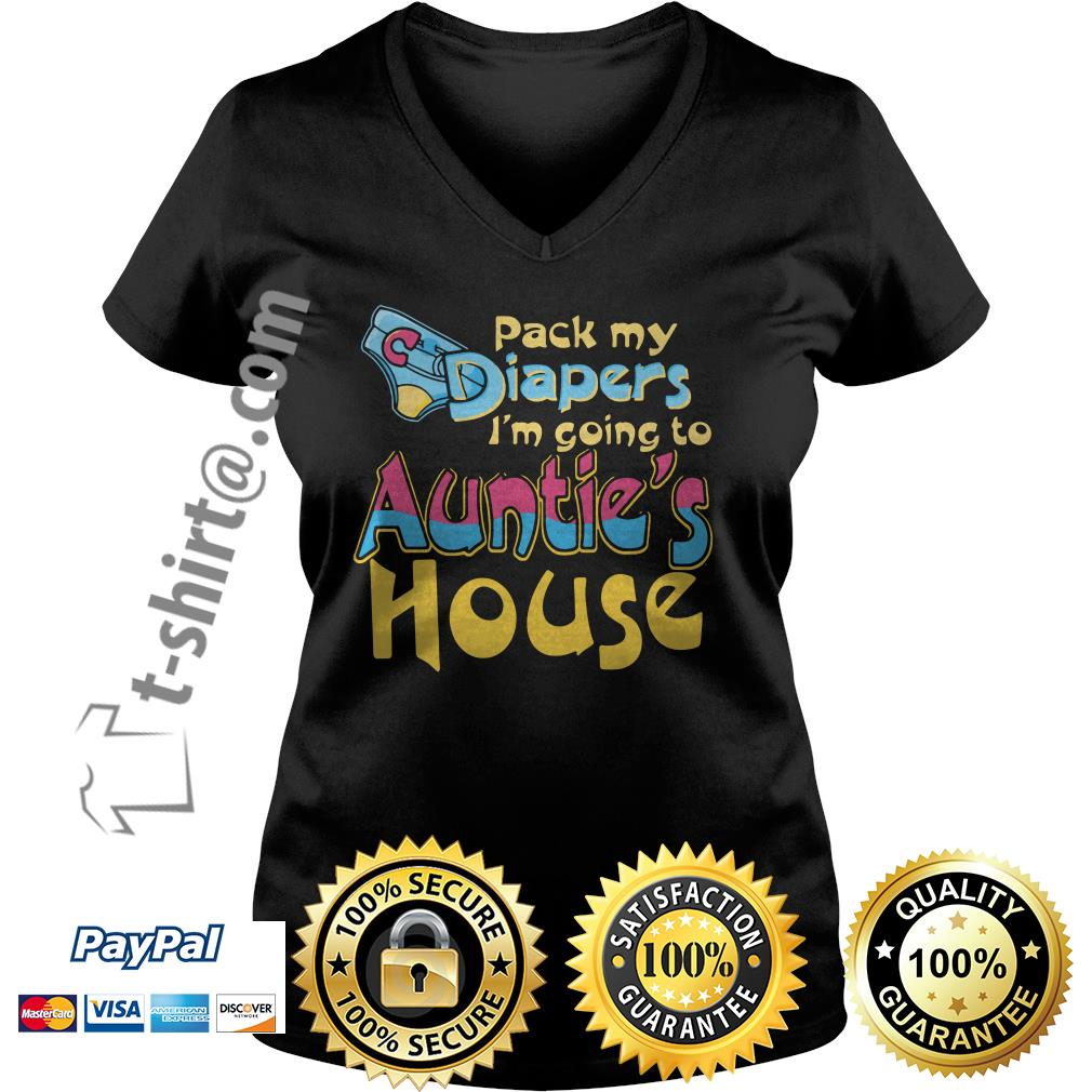Pack my diapers I'm going to Auntie's house V-neck T-shirt