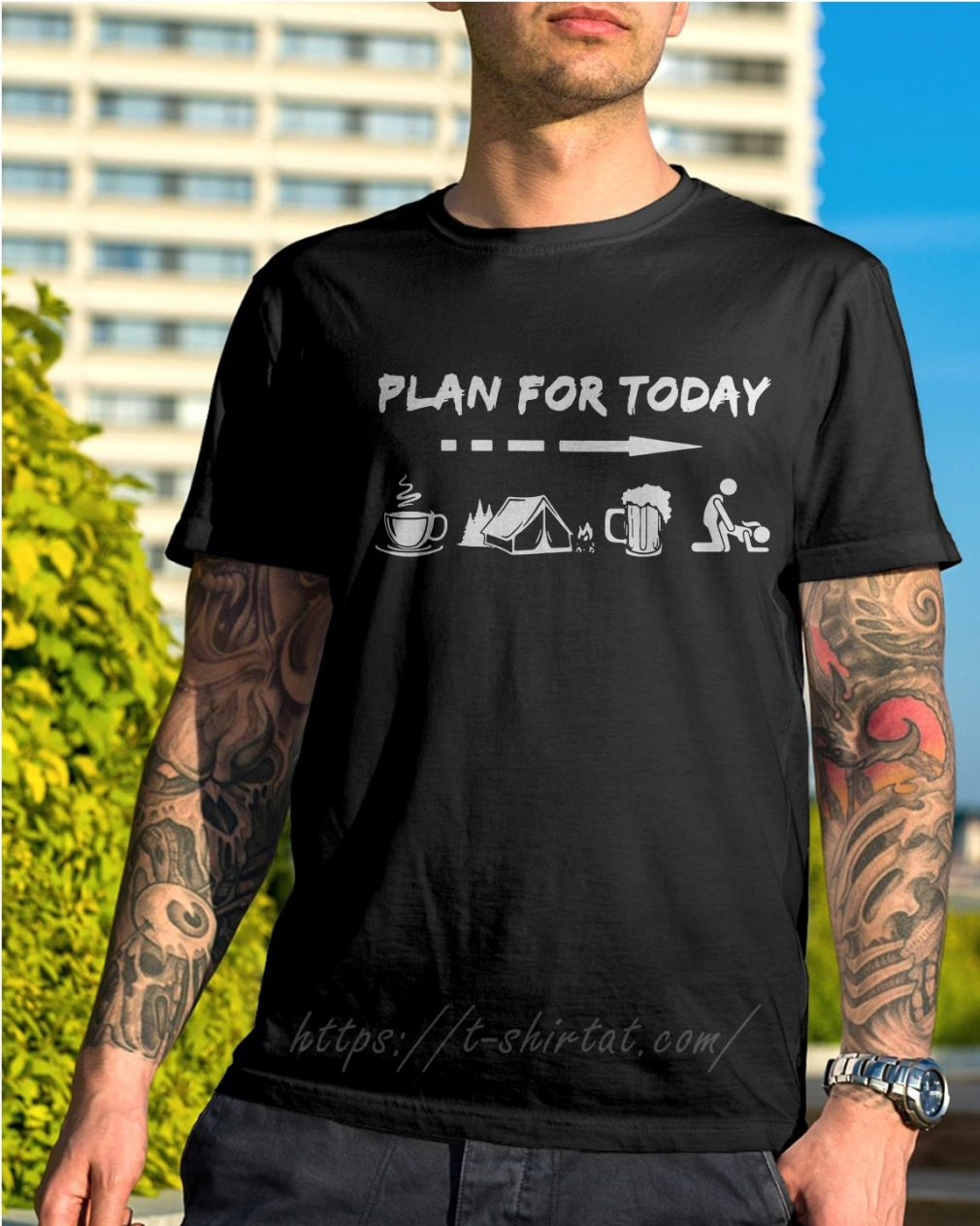 Plan for today I like coffee camping beer and sex shirt
