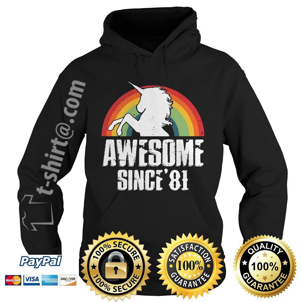 Rainbow Unicorn awesome since'81 Hoodie