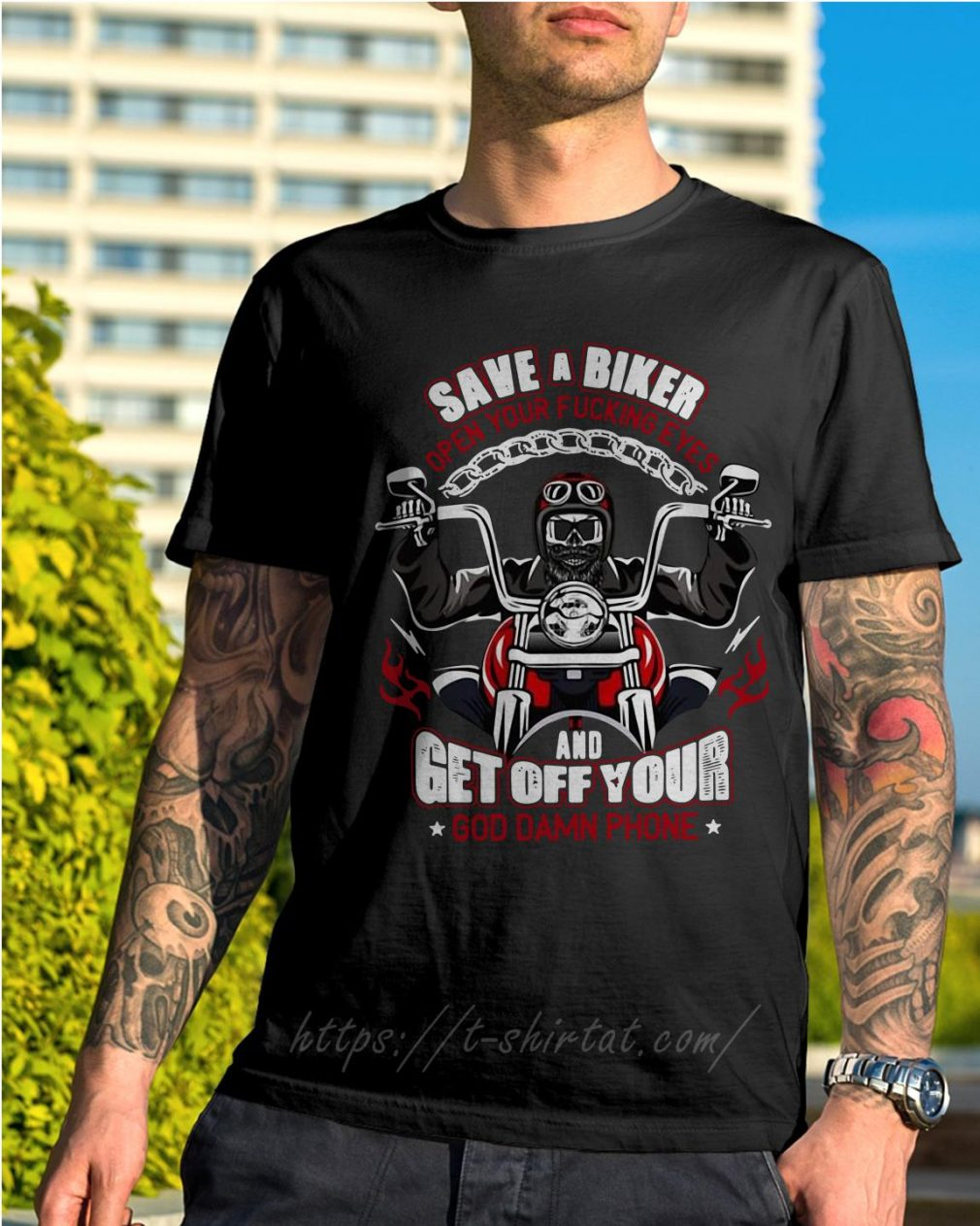 Save a biker open your fucking eyes and get off your God damn phone Harley Davidson motorcycle shirt