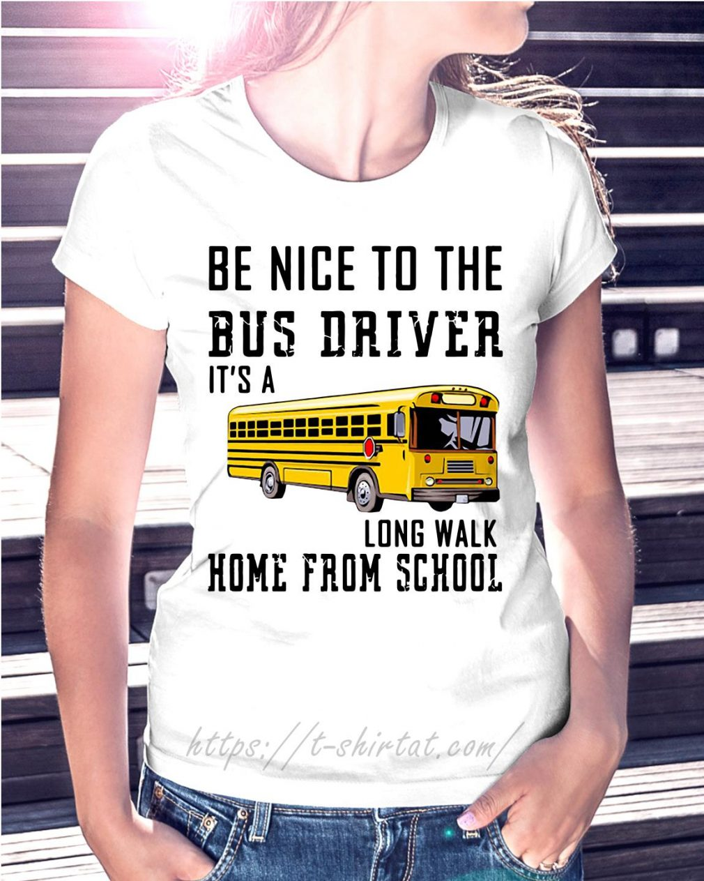 School bus be nice to the bus driver it's a long walk home from school