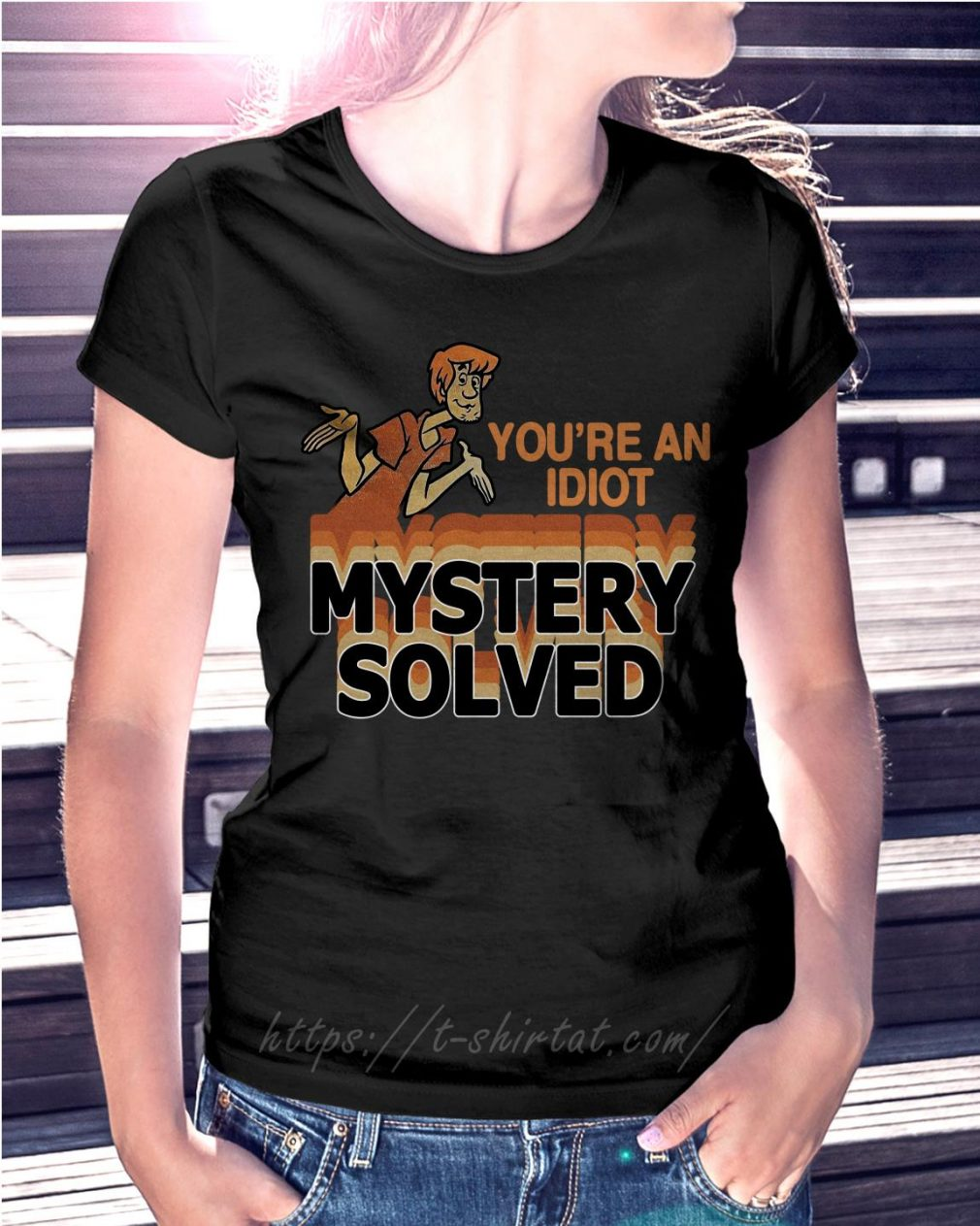 Scooby Doo you're an idiot mystery solved