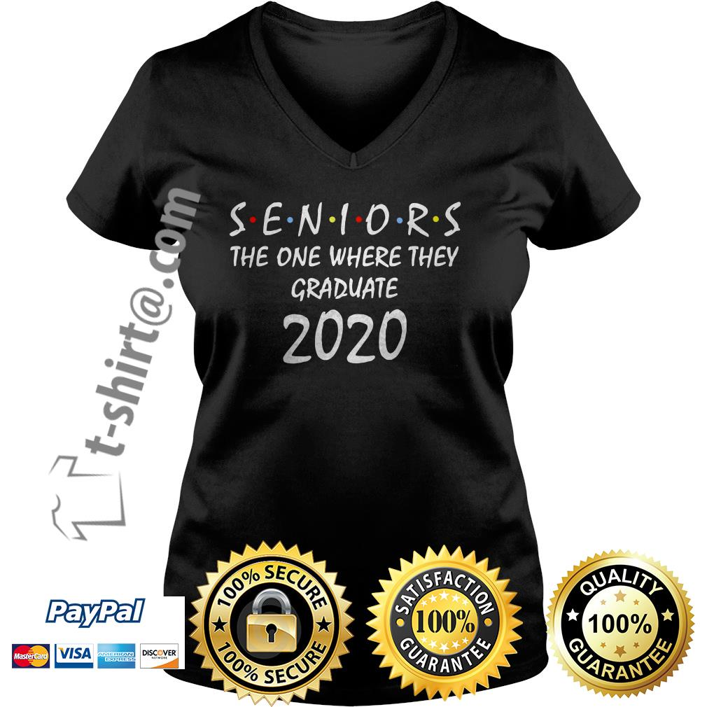 Seniors the one where they graduate 2020 V-neck T-shirt