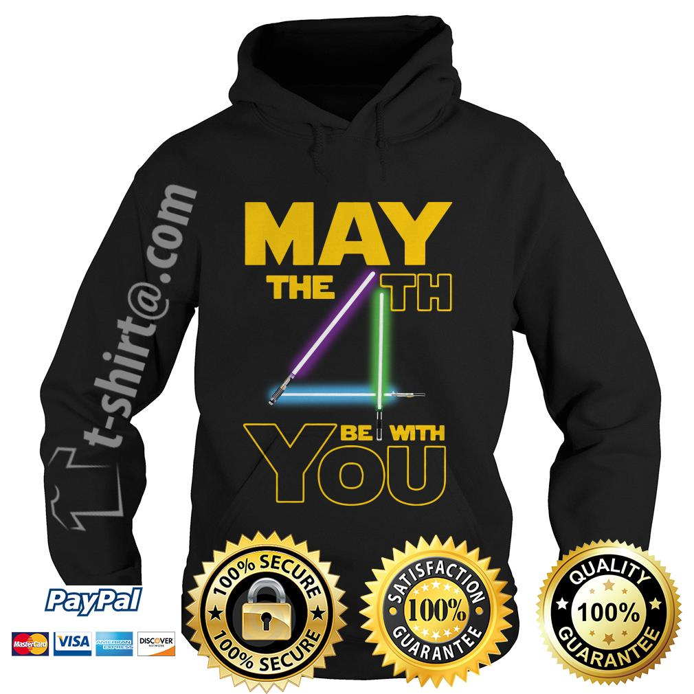 Star wars may the 4th be with you Hoodie