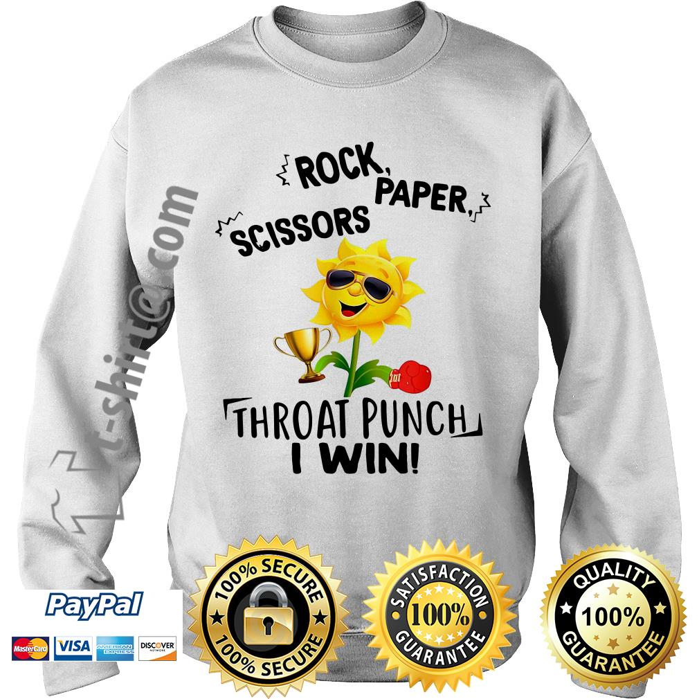 Sunflower rock paper scissors throat punch I win Sweater