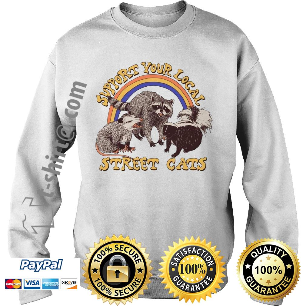 Official support your local street cats Sweater
