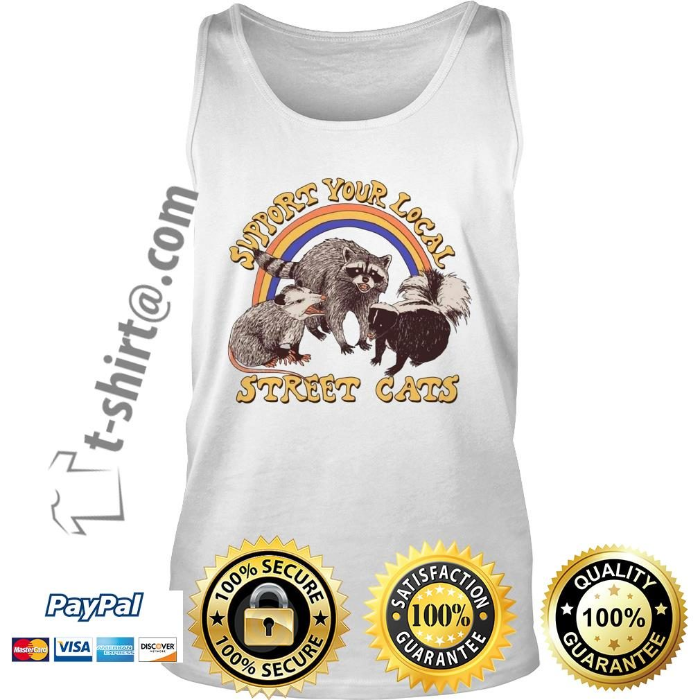 Official support your local street cats Tank top