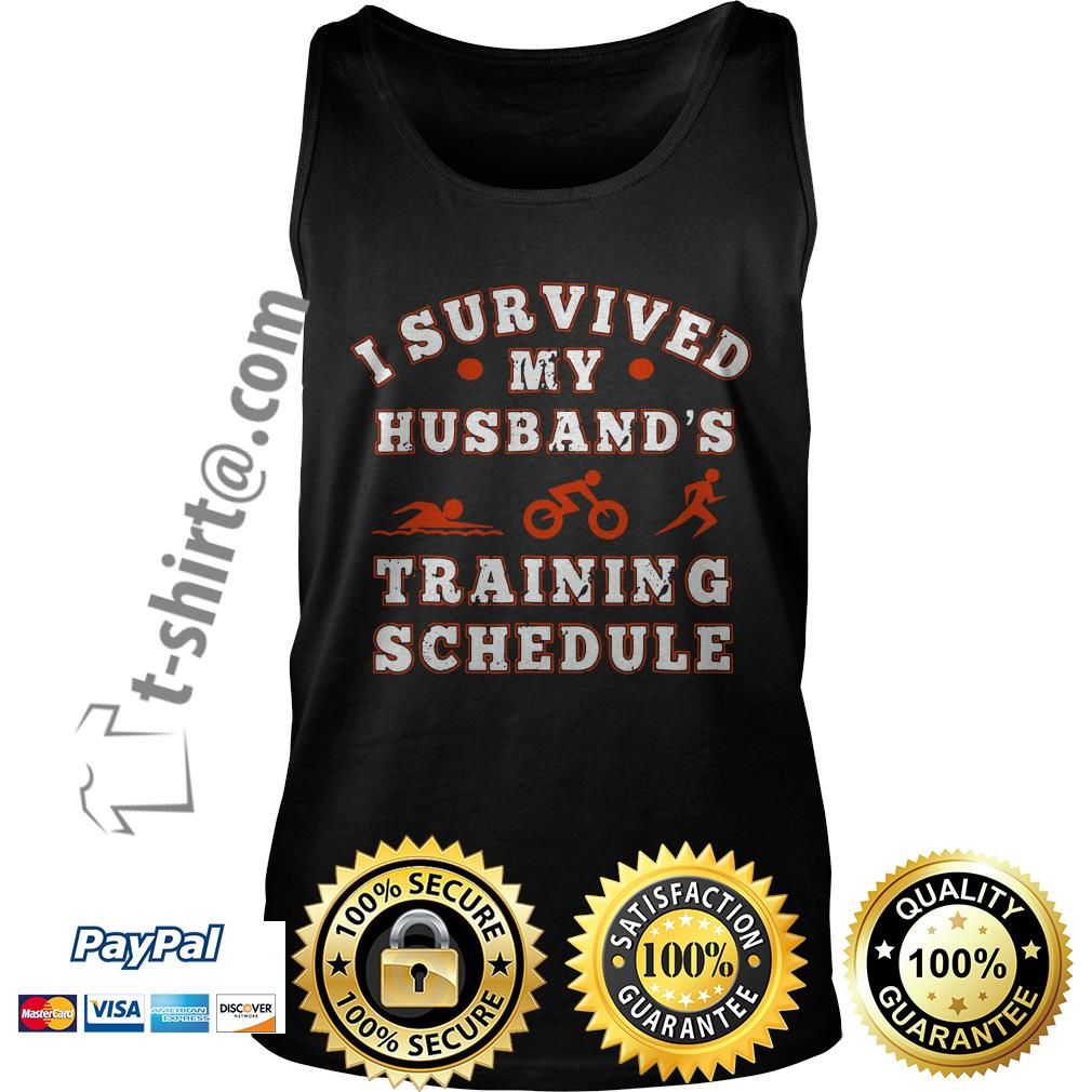 Swim bike run I survived my husband's training schedule Tank top