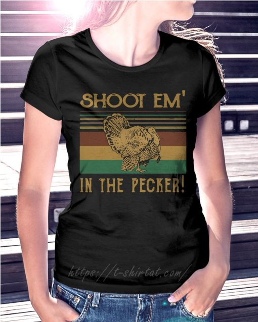 Turkey hunter shoot'em in the pecker