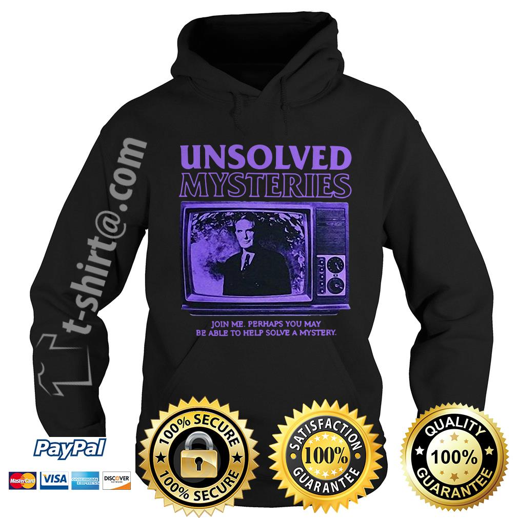 Unsolved Mysteries join me perhaps you may be able to help solve a mystery Hoodie