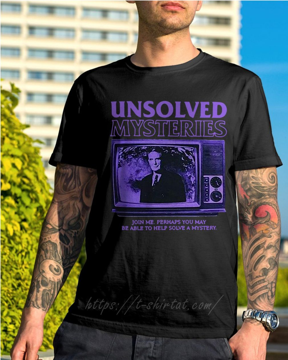 Unsolved Mysteries join me perhaps you may be able to help solve a mystery shirt