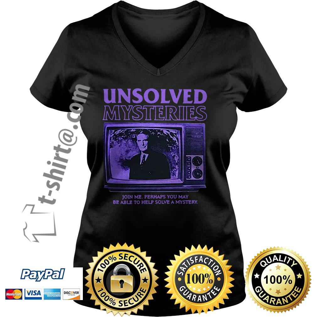 Unsolved Mysteries join me perhaps you may be able to help solve a mystery V-neck T-shirt