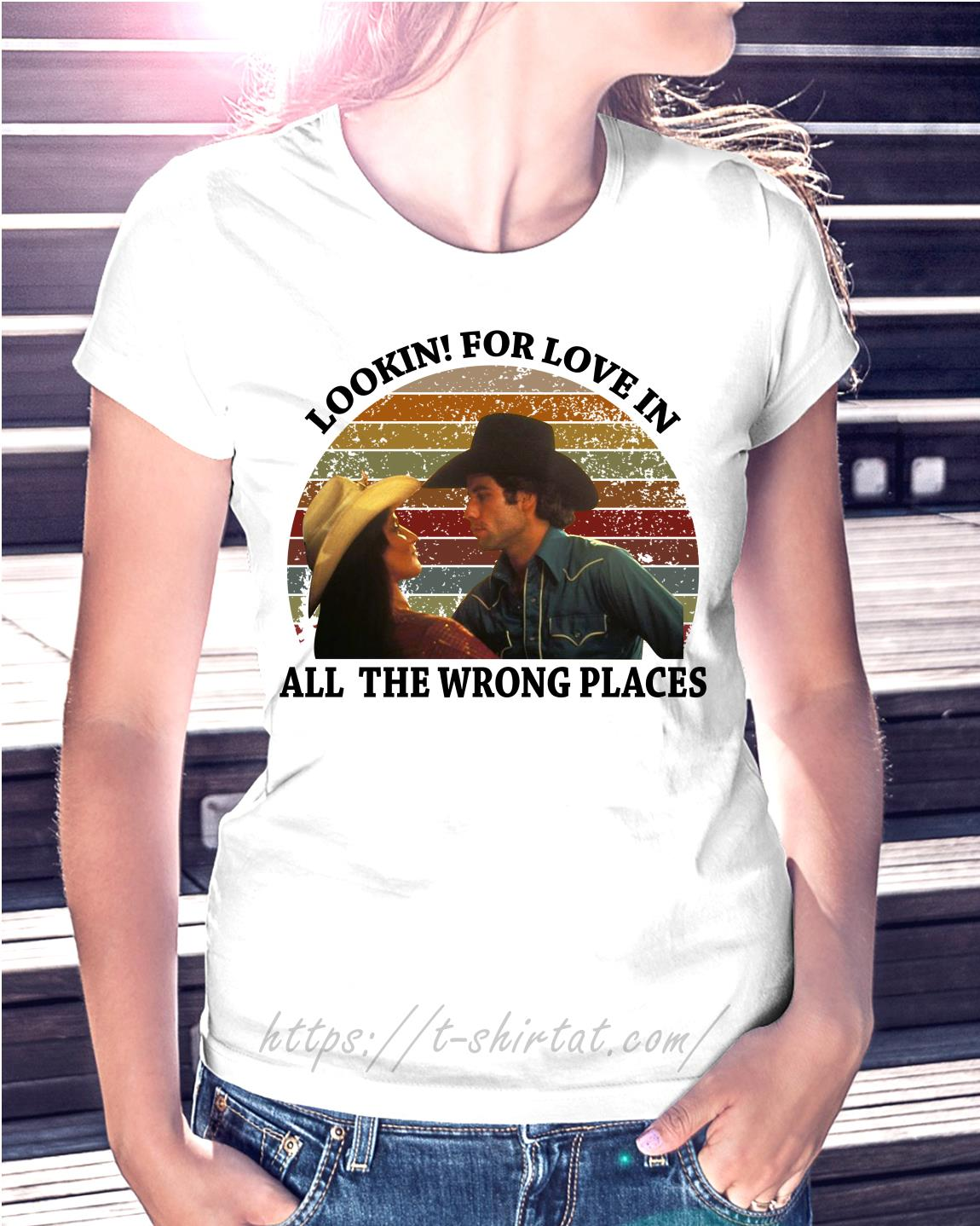 6b73b21cc Urban Cowboy lookin for love in all the wrong places vintage shirt