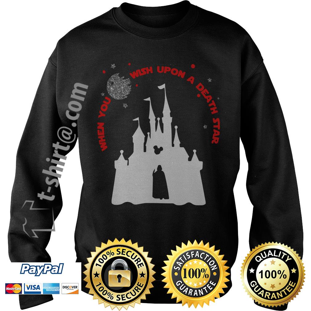 Vader Star wars and Castle Disney when you wish upon a death star Sweater