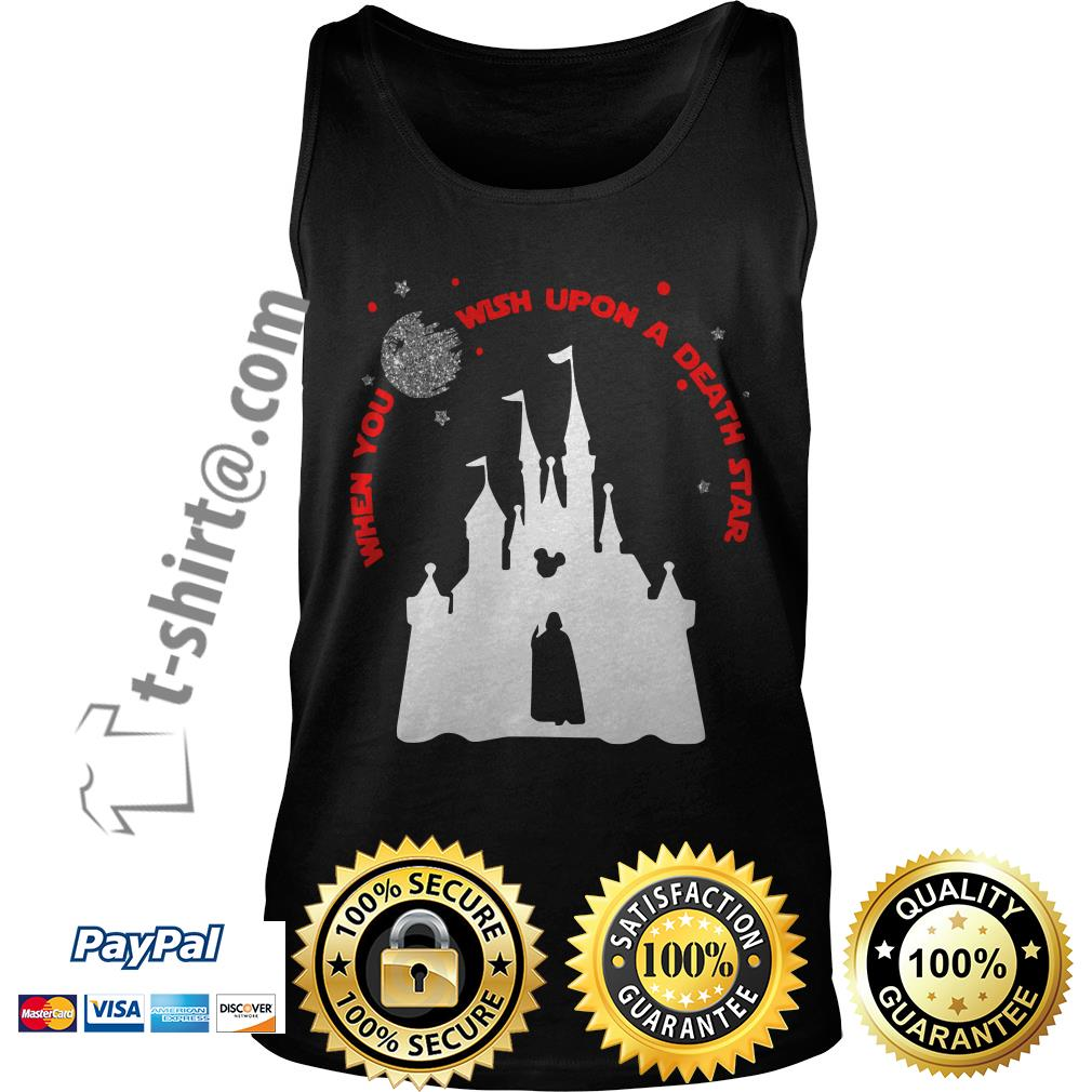 Vader Star wars and Castle Disney when you wish upon a death star Tank top