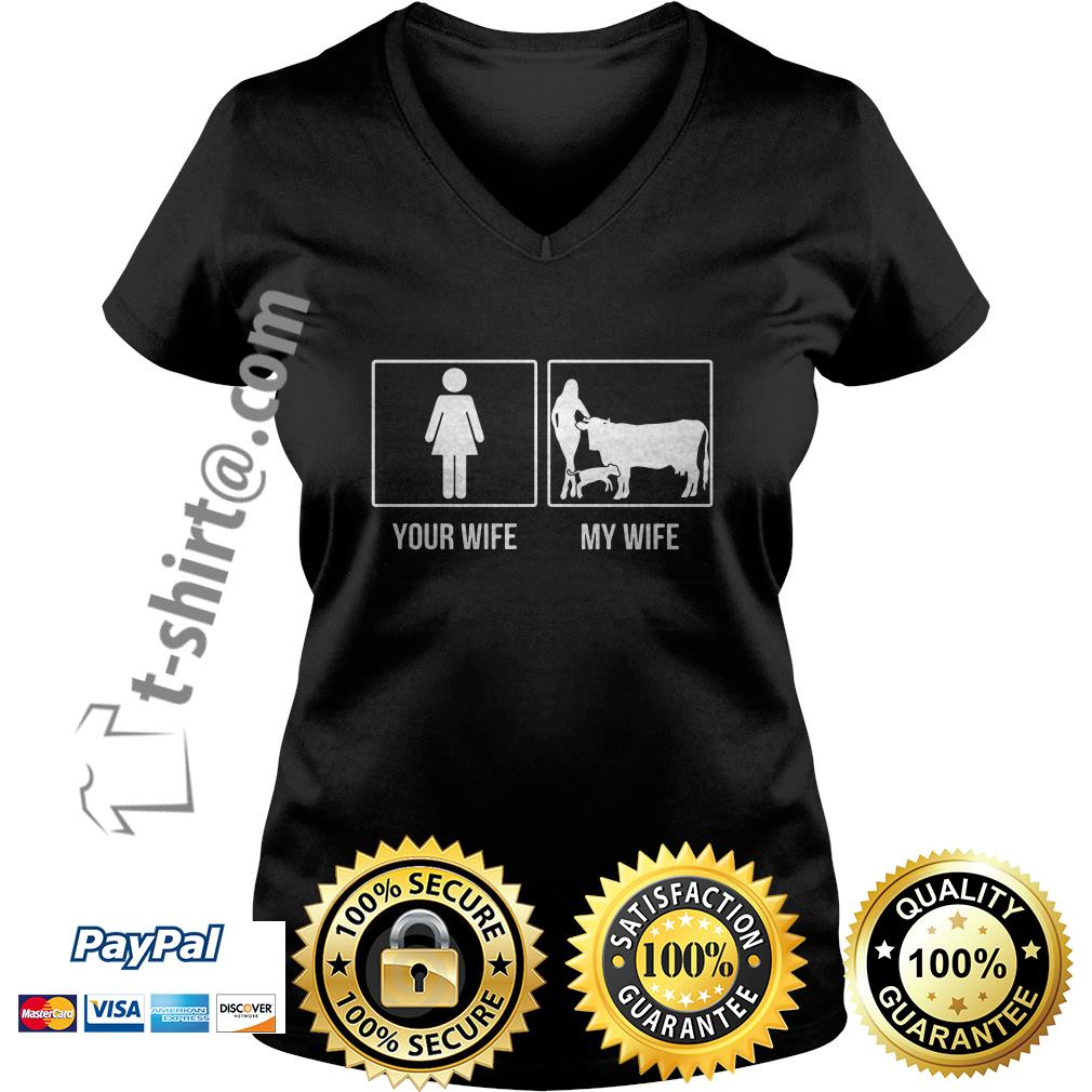 Your wife and my wife farmer cow V-neck T-shirt