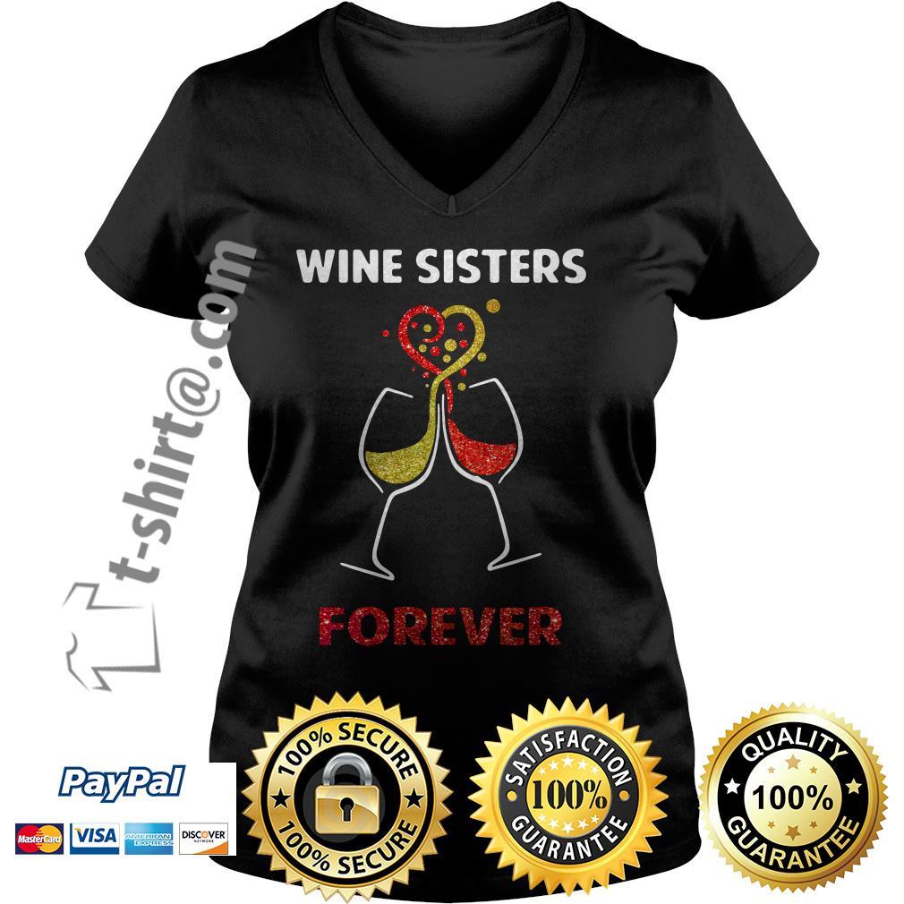 Wine sisters forever V-neck T-shirt