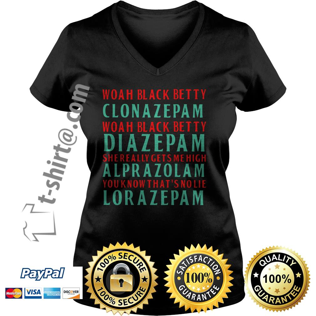 Woah black betty clonazepam Woah black betty diazepam V-neck T-shirt