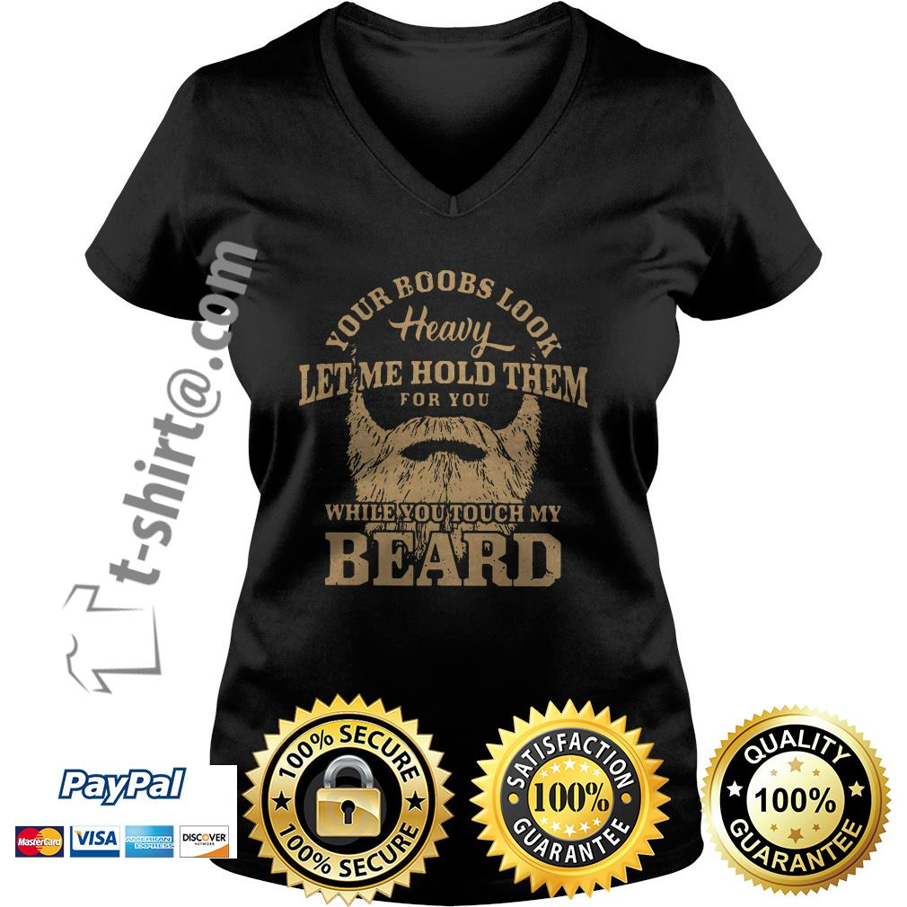 Your books look heavy let me hold them for you while you touch my beard V-neck T-shirt