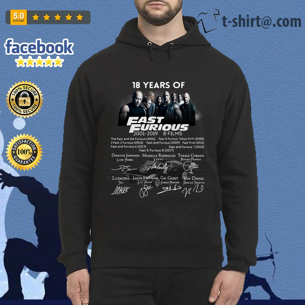 18 Years of Fast Furious 2001-2019 8 films signature Hoodie