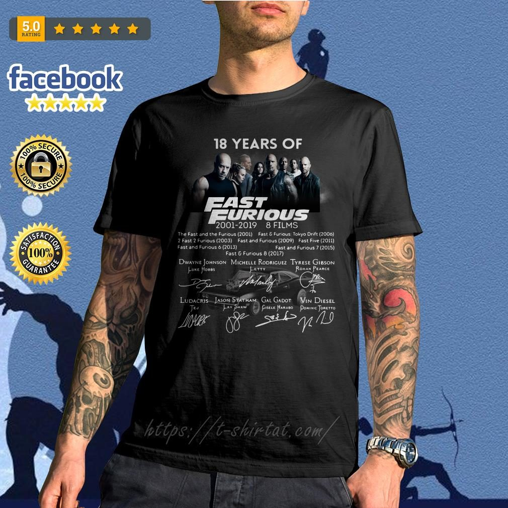 18 Years of Fast Furious 2001-2019 8 films signature shirt