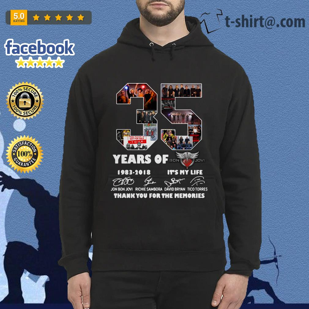 35 Years of Bon Jovi 1983-2018 it's my life thank you for the memories signature Hoodie