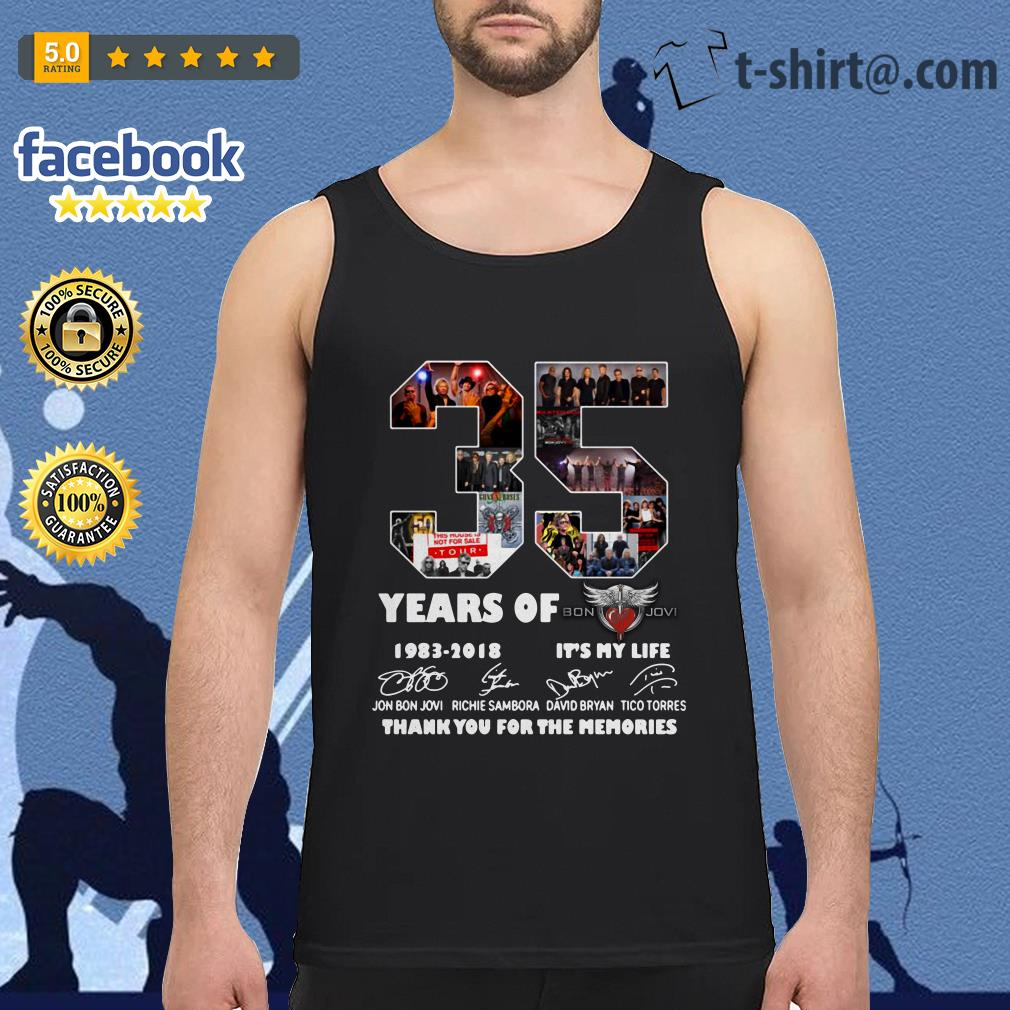 35 Years of Bon Jovi 1983-2018 it's my life thank you for the memories signature Tank-top