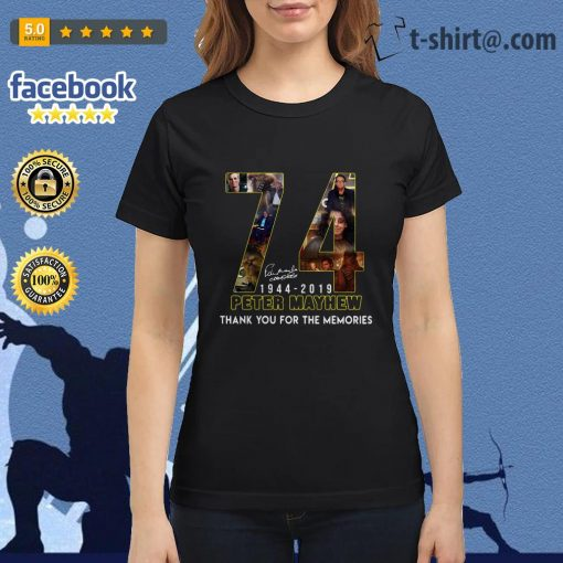 74 Years thank you for memories Peter Mayhew 1944-2019 signature Ladies Tee