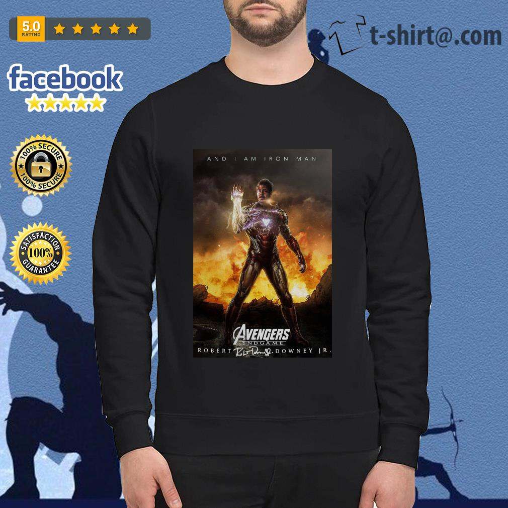And I am iron man Avengers endgame Robert Downey Jr signature Sweater