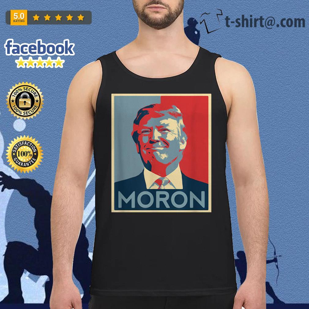 Anti-Trump Moron Tank top