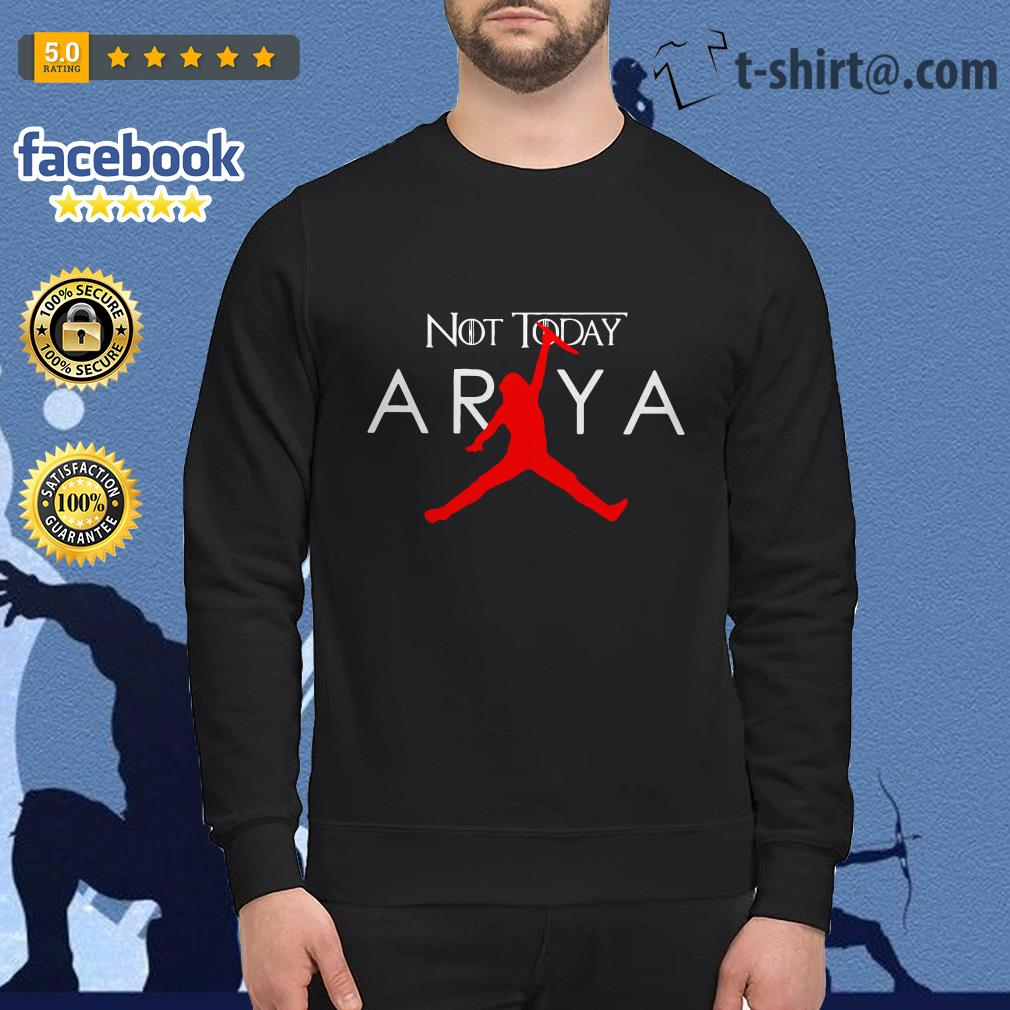 Arya Stark Air Jordan not today Game of Thrones Sweater