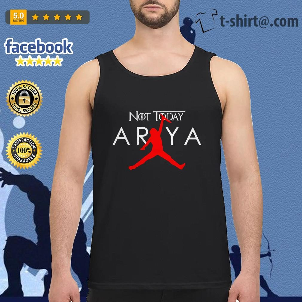 Arya Stark Air Jordan not today Game of Thrones Tank top