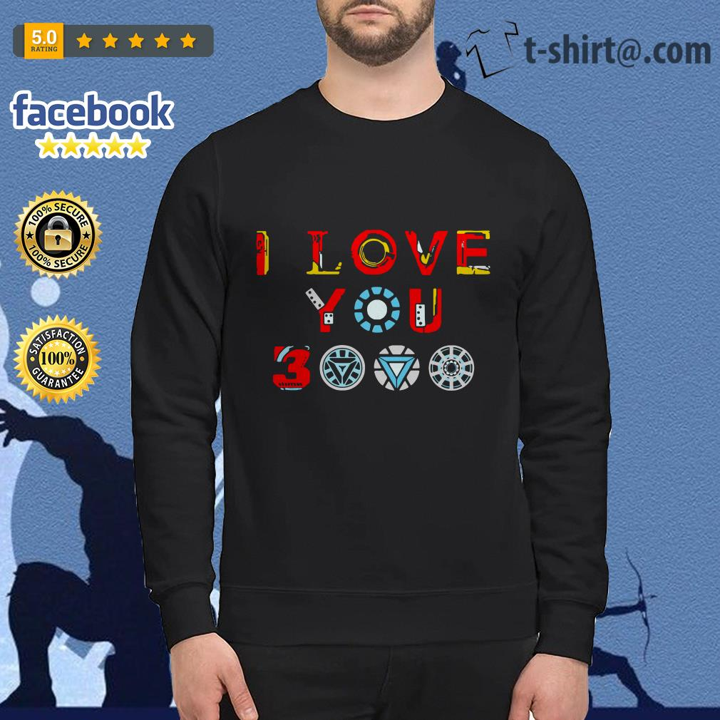 Avengers endgame I love you 3000 times iron man Sweater